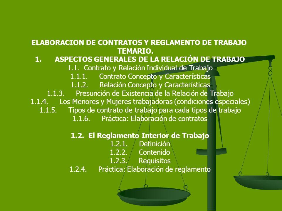 ELABORACION DE CONTRATOS Y REGLAMENTO DE TRABAJO TEMARIO.
