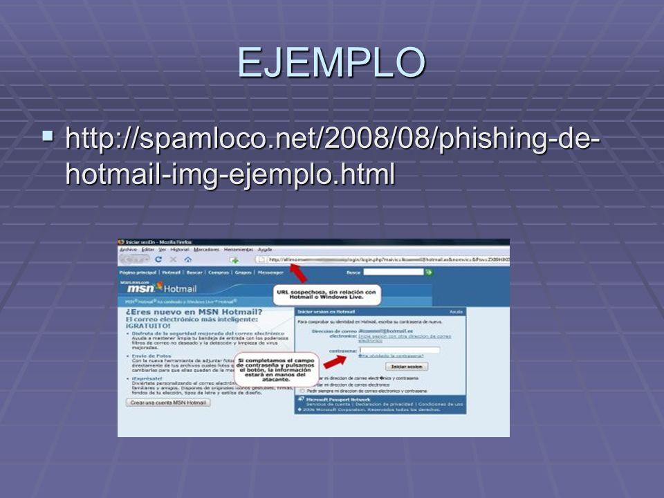 PISHING El Pishing es una forma de estafa bancaria, basada en el envío de mensajes electrónicos fraudulentos.