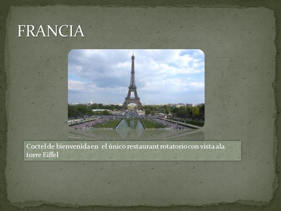 Coctel de bienvenida en el único restaurant rotatorio con vista ala torre Eiffel