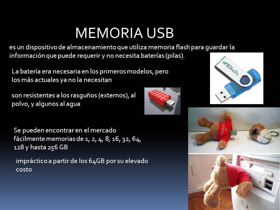 MEMORIA USB es un dispositivo de almacenamiento que utiliza memoria flash para guardar la información que puede requerir y no necesita baterías (pilas