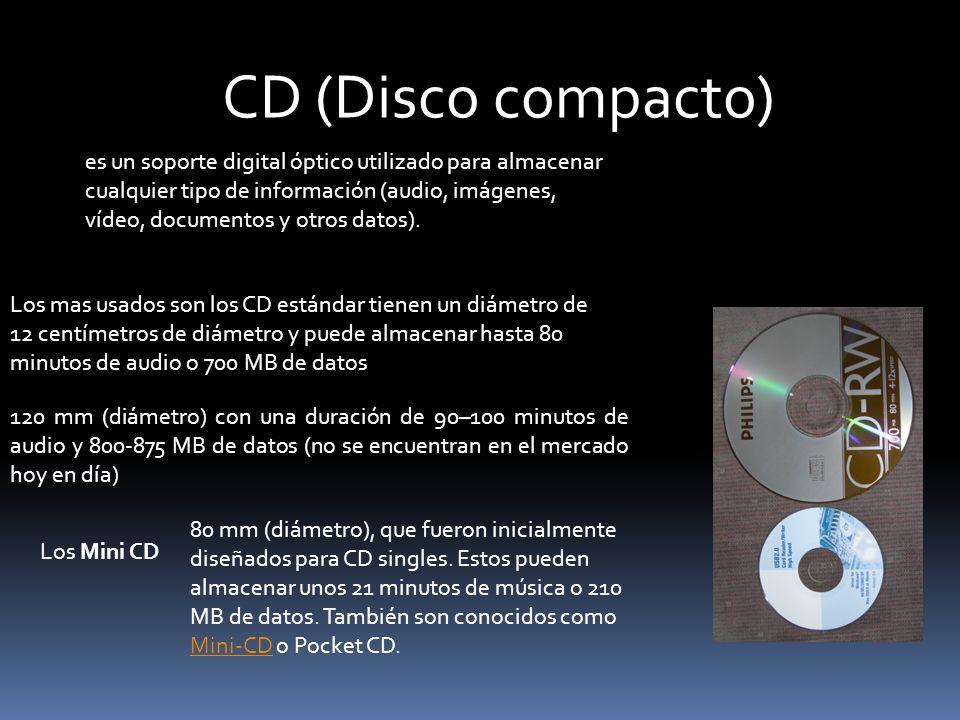 CD (Disco compacto) es un soporte digital óptico utilizado para almacenar cualquier tipo de información (audio, imágenes, vídeo, documentos y otros da