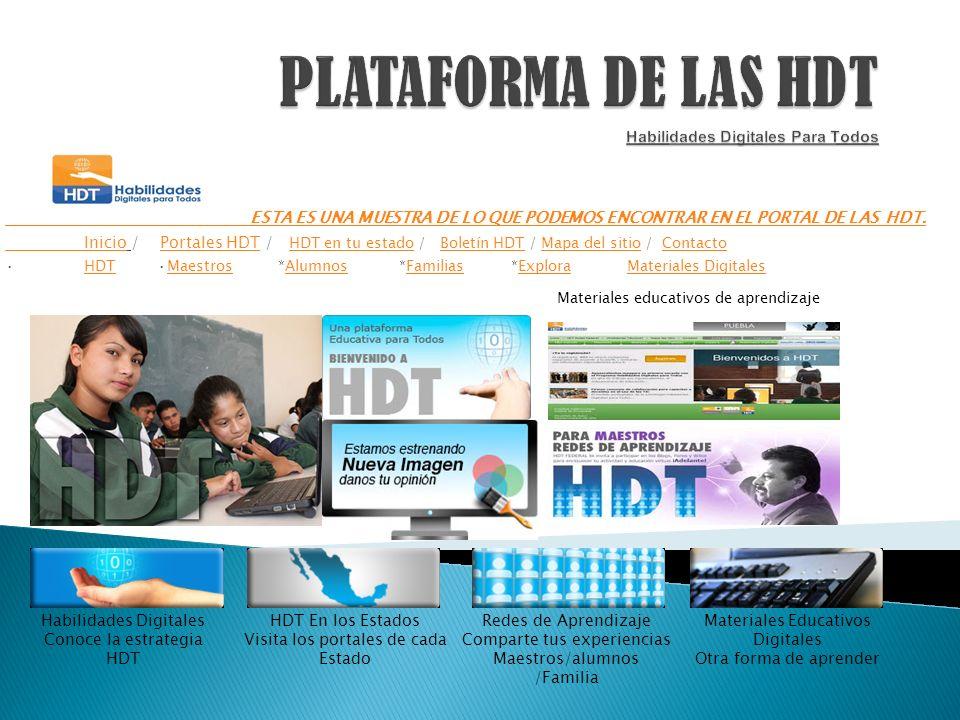 1.-R=HDT son las siglas de Habilidades Digitales para Todos.