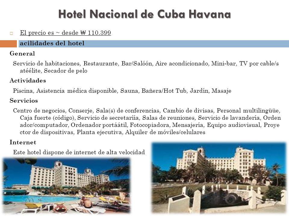 Hotel Nacional de Cuba Havana El precio es ~ desde 110.399 acilidades del hotel General Servicio de habitaciones, Restaurante, Bar/Salóón, Aire acondi