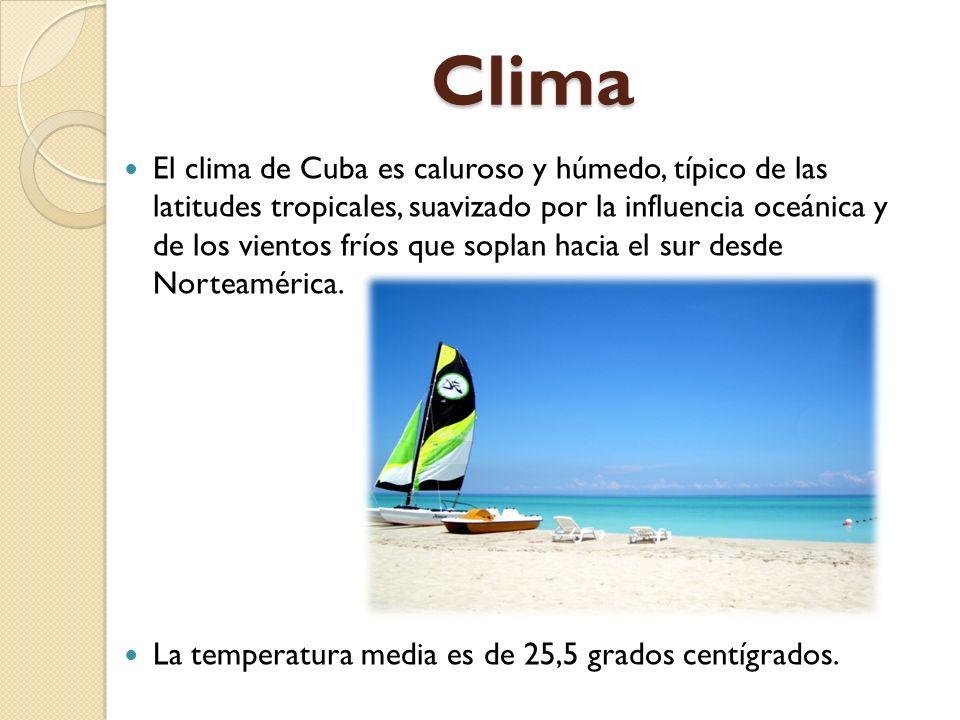 Clima El clima de Cuba es caluroso y húmedo, típico de las latitudes tropicales, suavizado por la influencia oceánica y de los vientos fríos que sopla