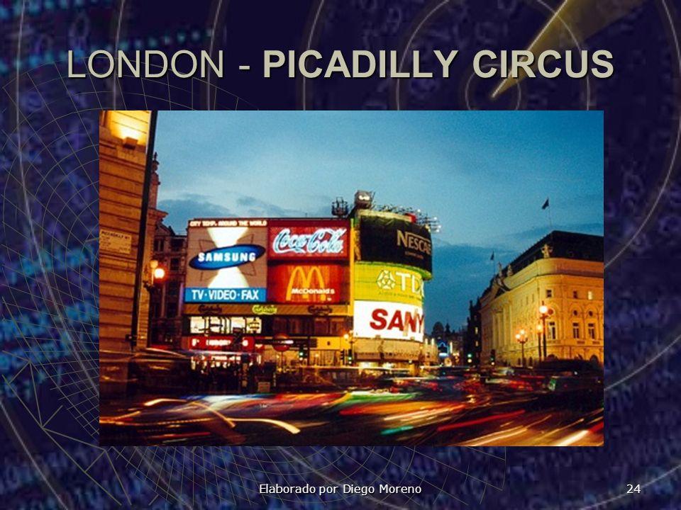 Elaborado por Diego Moreno 24 LONDON - PICADILLY CIRCUS