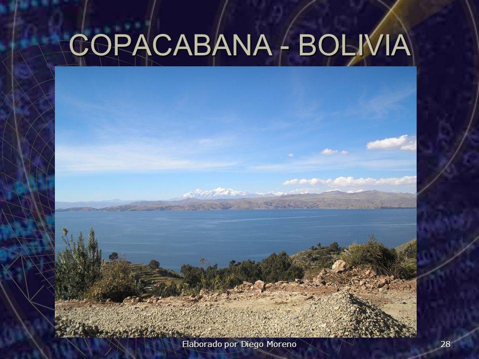 Elaborado por Diego Moreno 28 COPACABANA - BOLIVIA