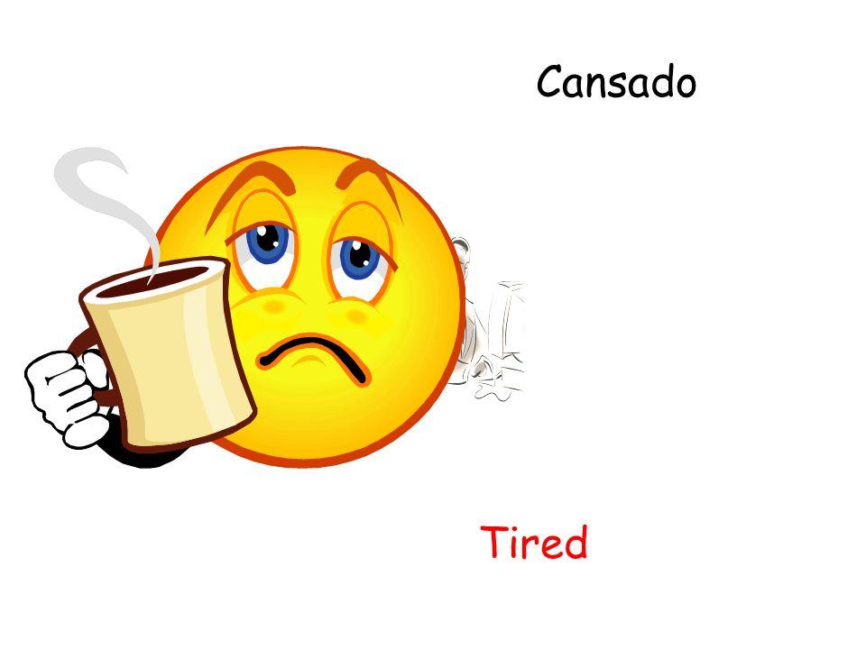 Cansado Tired