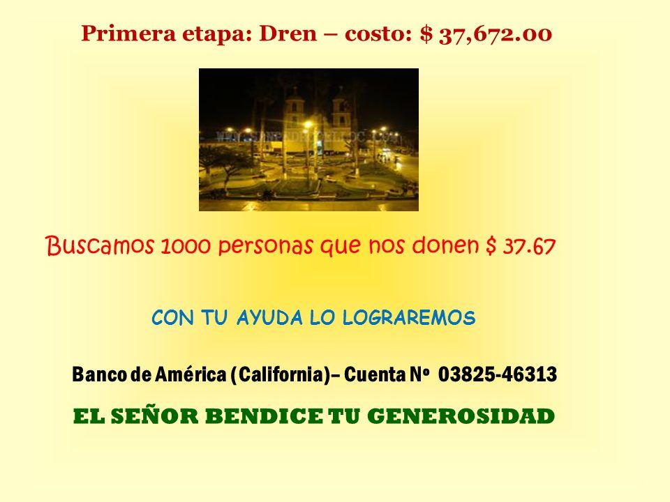 DEVOLVAMOS A SAN PEDRO DE LLOC SU JOYA ARQUITECTÓNICA -RELIGIOSA Costo total $ 967,013.30 Inicio de la obra 4 de abril del 2011 R.P.