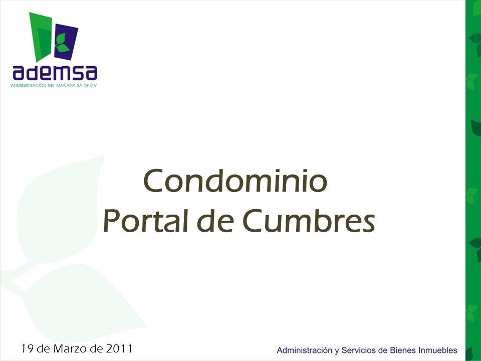 Condominio Portal de Cumbres 19 de Marzo de 2011