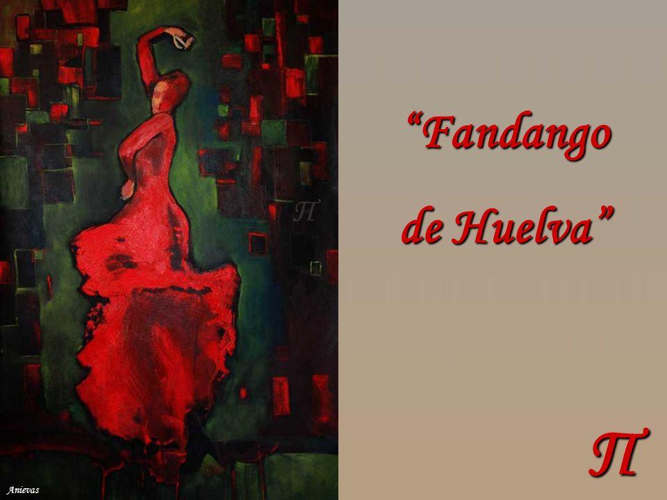 Π Fandango de Huelva Anievas