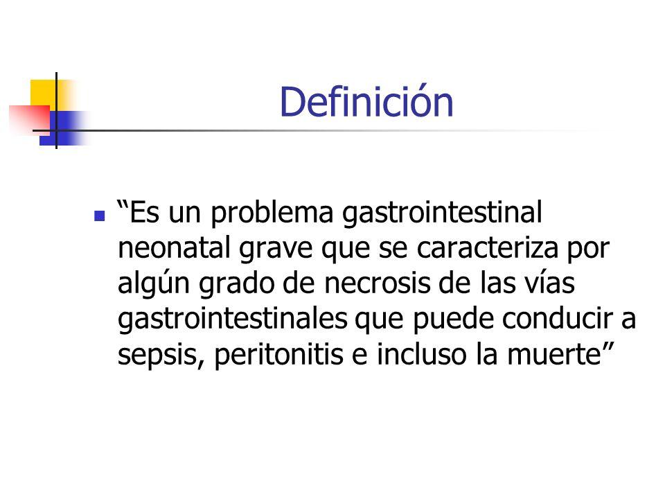 Definición Es un problema gastrointestinal neonatal grave que se caracteriza por algún grado de necrosis de las vías gastrointestinales que puede cond