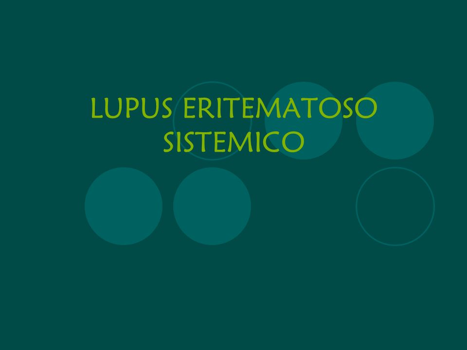 DÉRMICAS 50 - 80% de los casos al Dx 85% en el curso de la enfermedad 4 criterios dermatológicos: Eritema malar Fotosensibilidad Lupus discoide Ulceras orales o nasales
