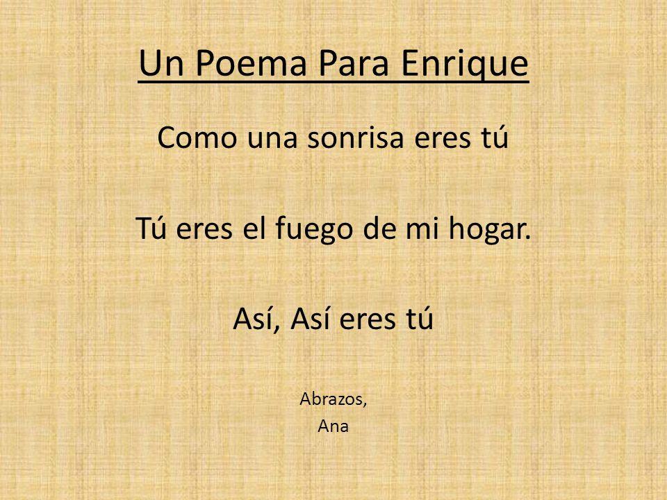Ana es una estudiante de Marcus Whitman.Ana está enamorada de Enrique Iglesias.