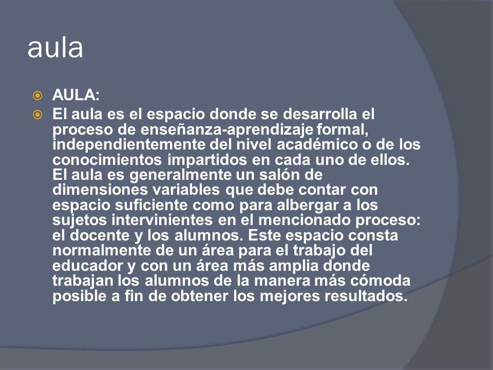 escuela ESCUELA Se denomina escuela a cada uno de los centros de enseñanza, donde de manera formal, se imparte una currícula.