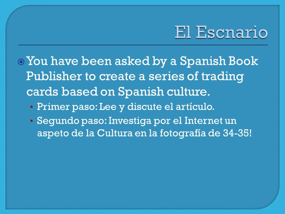 You have been asked by a Spanish Book Publisher to create a series of trading cards based on Spanish culture.