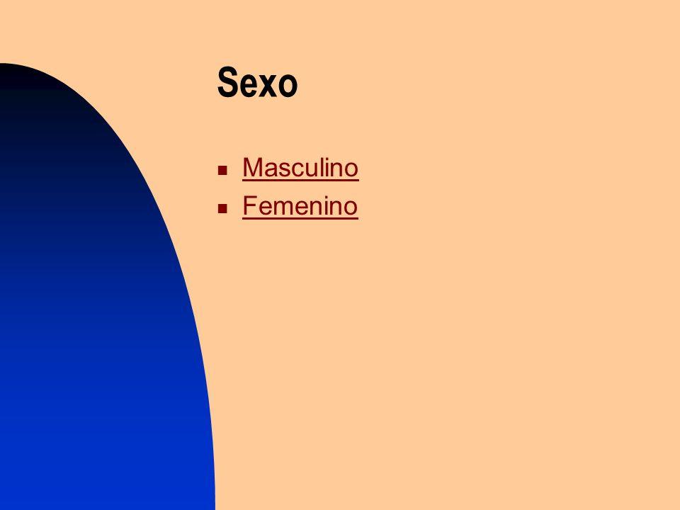 Sexo Masculino Femenino Femenino