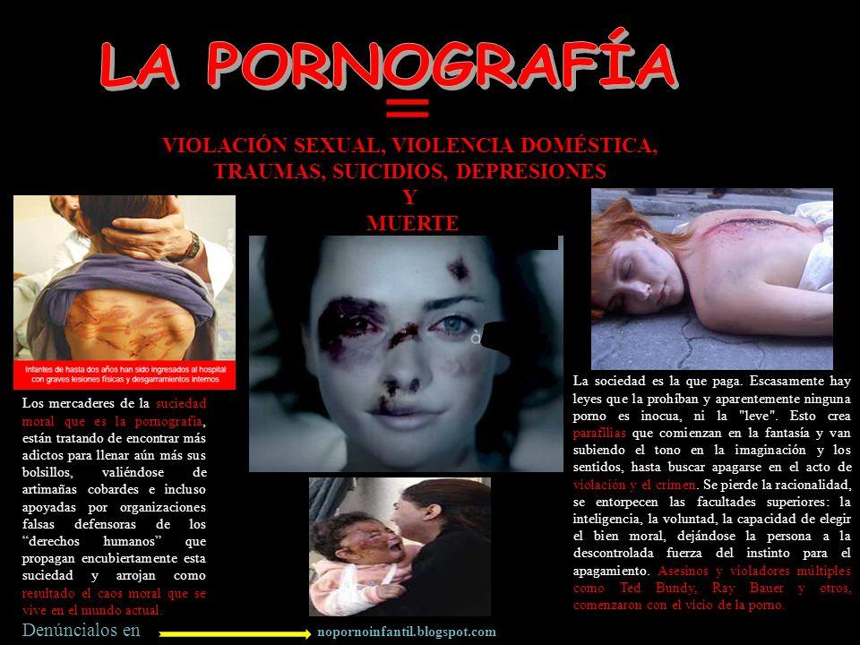 nopornoinfantil.blogspot.com = VIOLACIÓN SEXUAL, VIOLENCIA DOMÉSTICA, TRAUMAS, SUICIDIOS, DEPRESIONES Y MUERTE Denúncialos en Los mercaderes de la suc