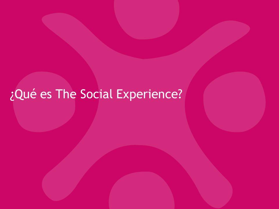 ¿Qué es The Social Experience?