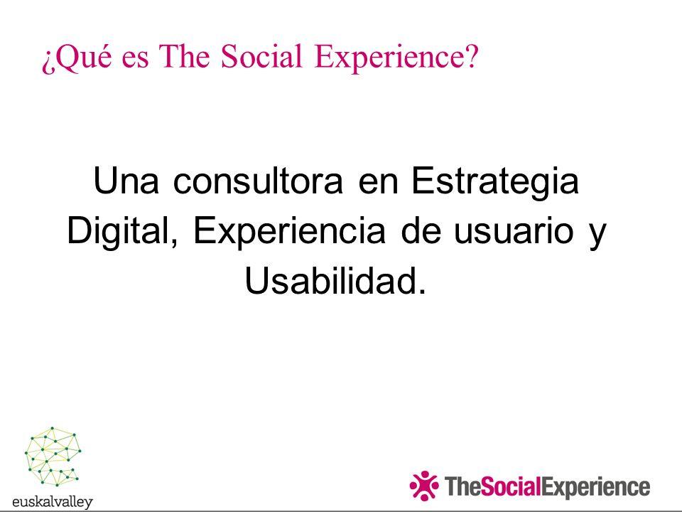 Una consultora en Estrategia Digital, Experiencia de usuario y Usabilidad.