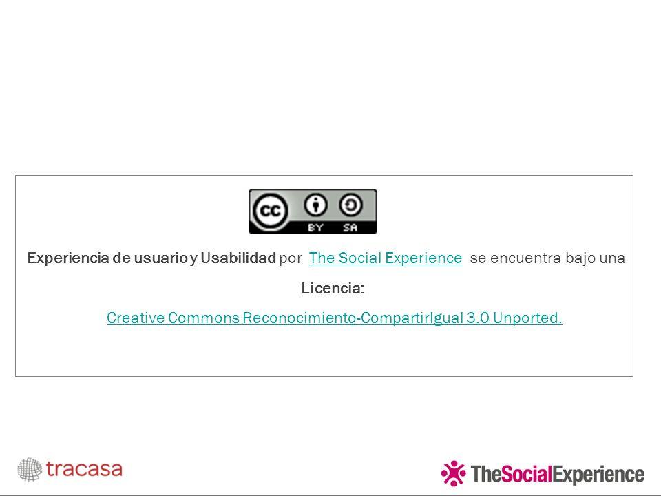 Experiencia de usuario y Usabilidad por The Social Experience se encuentra bajo una Licencia: Creative Commons Reconocimiento-CompartirIgual 3.0 Unported.The Social ExperienceCreative Commons Reconocimiento-CompartirIgual 3.0 Unported.