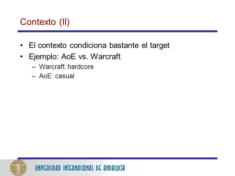 Contexto (II) El contexto condiciona bastante el target Ejemplo: AoE vs.