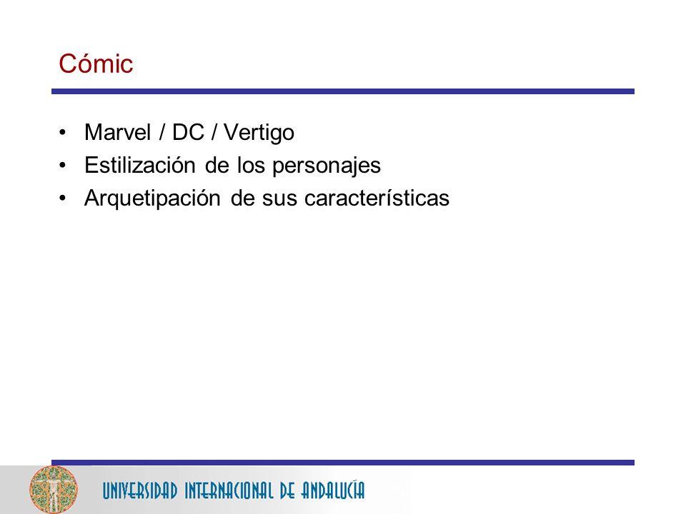 Cómic Marvel / DC / Vertigo Estilización de los personajes Arquetipación de sus características