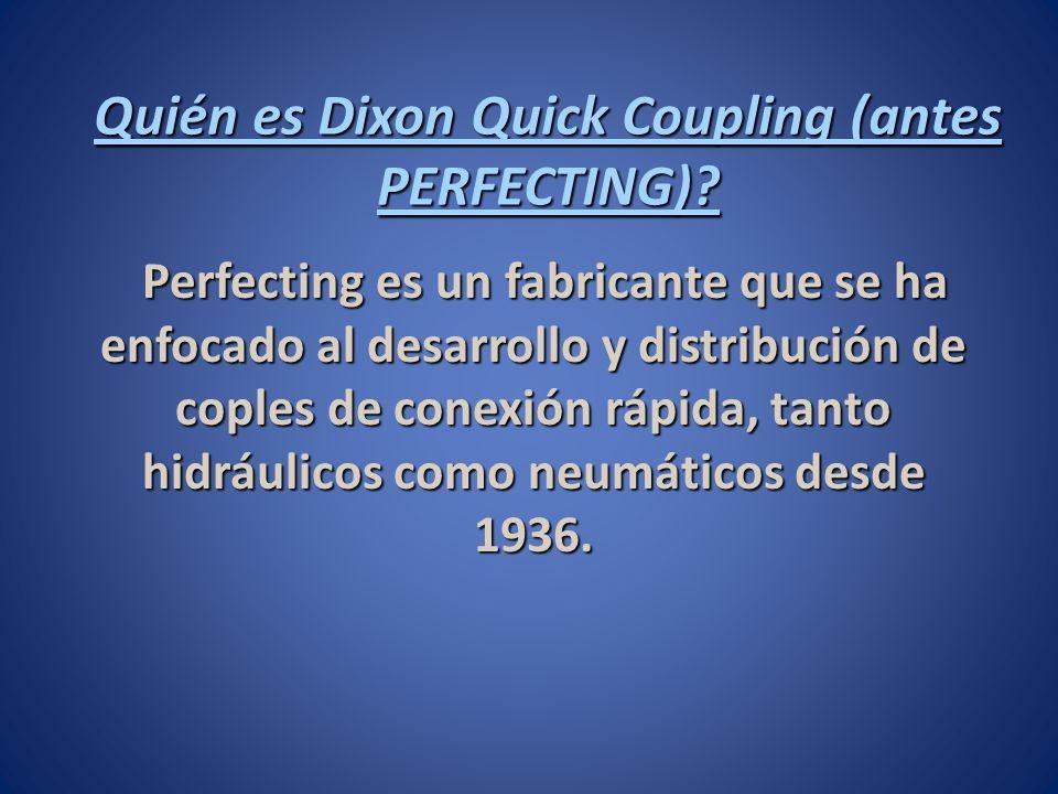 Perfecting es un fabricante que se ha enfocado al desarrollo y distribución de coples de conexión rápida, tanto hidráulicos como neumáticos desde 1936.