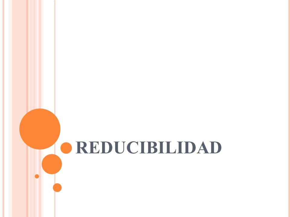 REDUCIBILIDAD