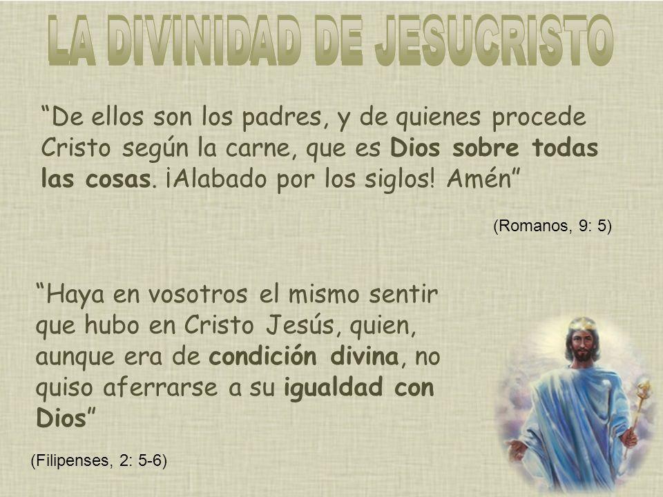De ellos son los padres, y de quienes procede Cristo según la carne, que es Dios sobre todas las cosas.