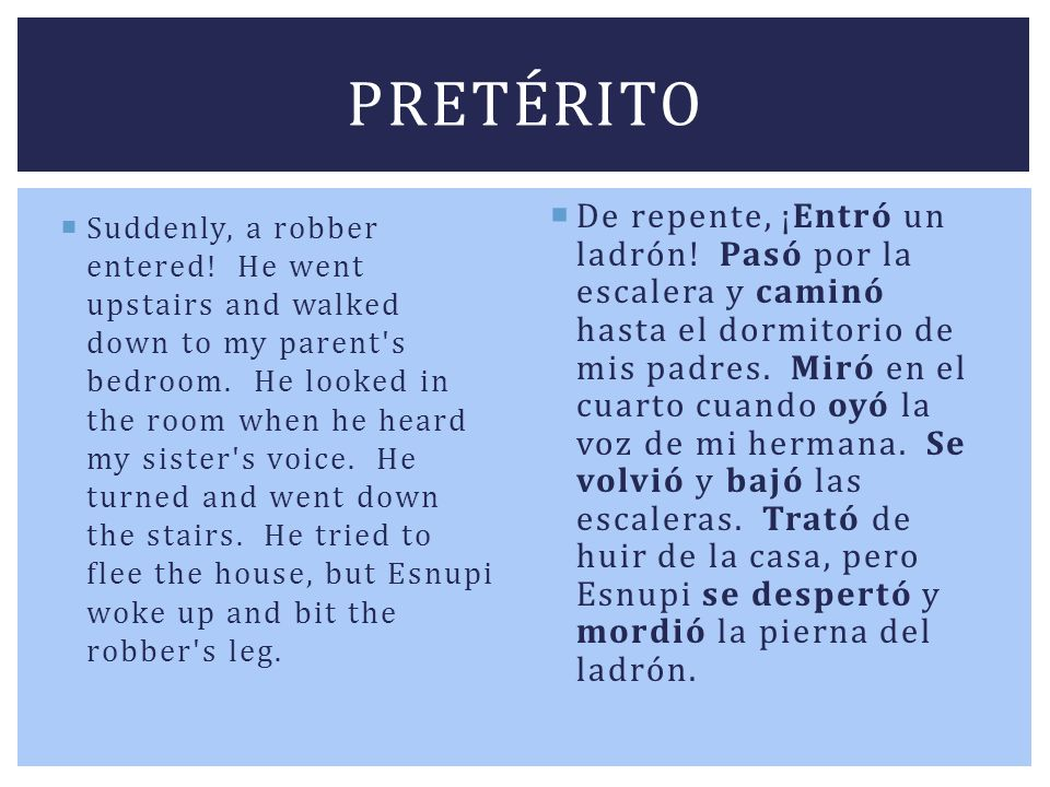 Choose whether the following statements would be considered preterite or imperfect in Spanish: I went to the store last night.