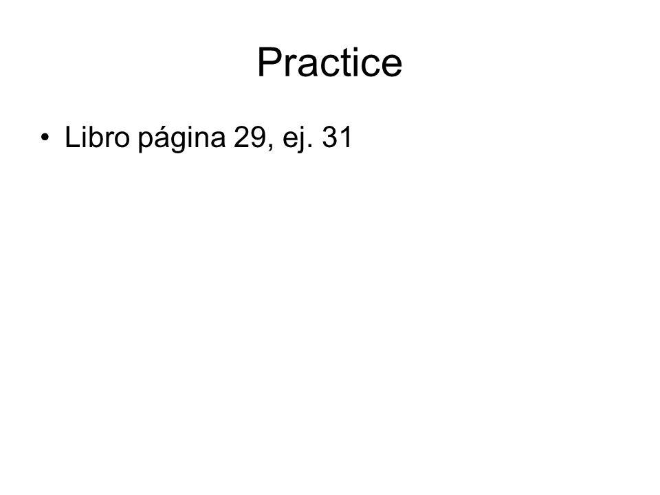 Practice Libro página 29, ej. 31
