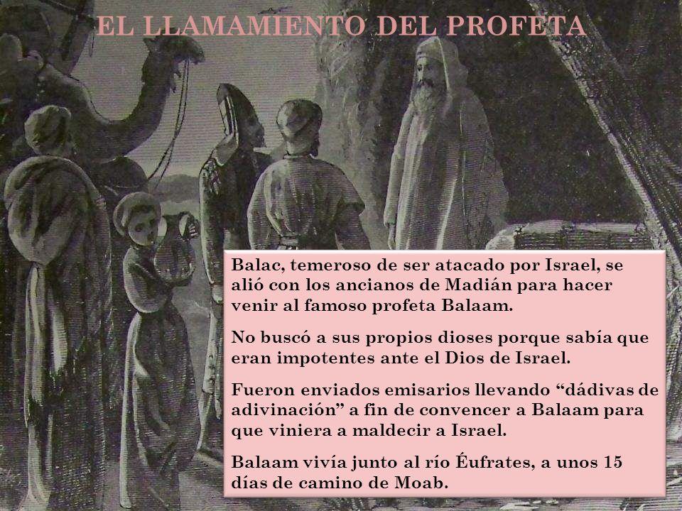 Balac, temeroso de ser atacado por Israel, se alió con los ancianos de Madián para hacer venir al famoso profeta Balaam. No buscó a sus propios dioses