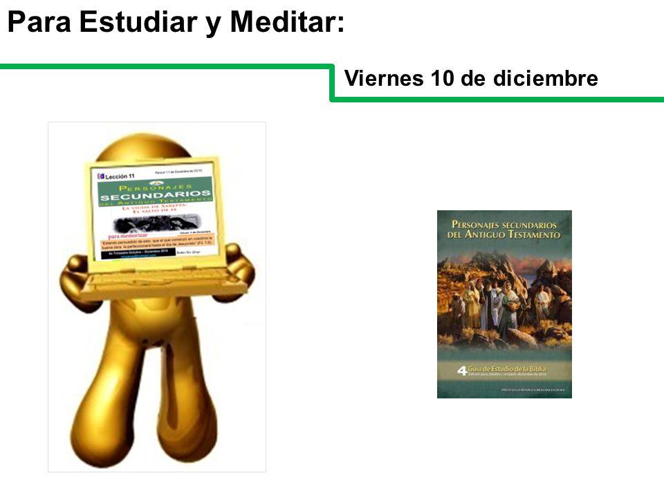 Para Estudiar y Meditar: Viernes 10 de diciembre