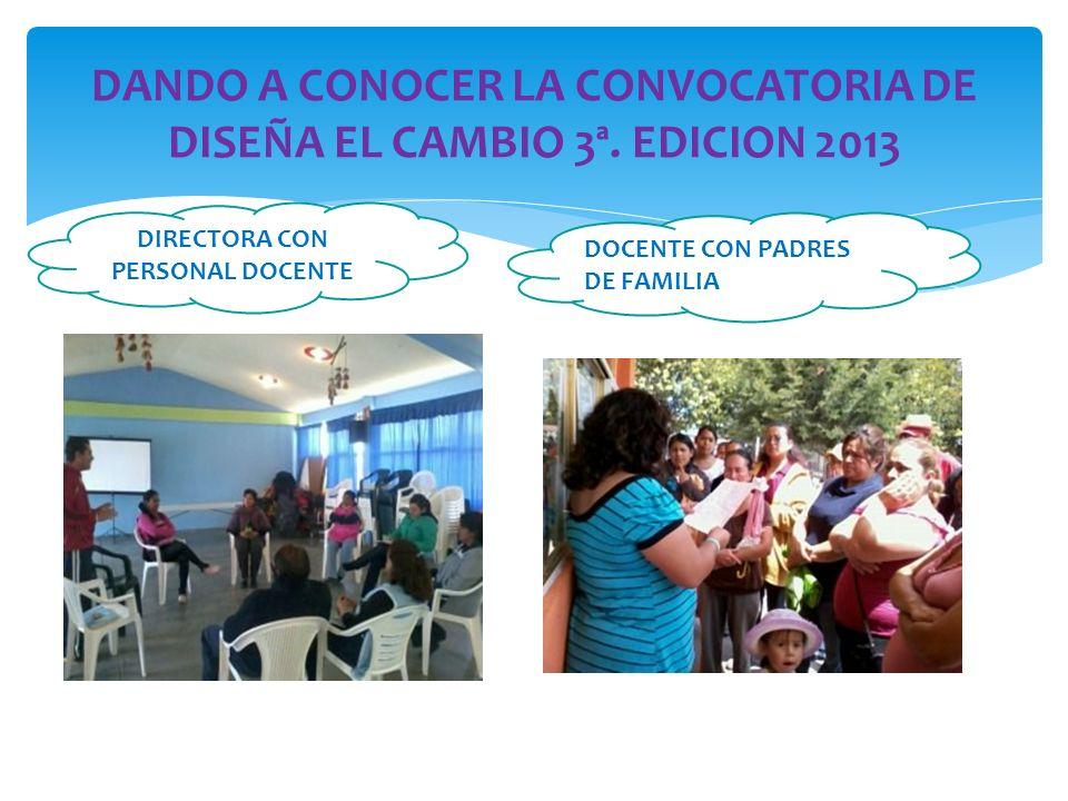 DANDO A CONOCER LA CONVOCATORIA DE DISEÑA EL CAMBIO 3ª.