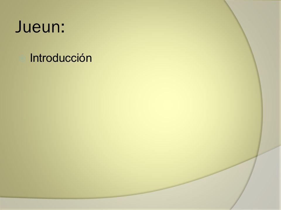 Jueun: Introducción