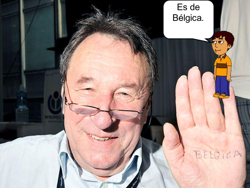 Es de Bélgica.