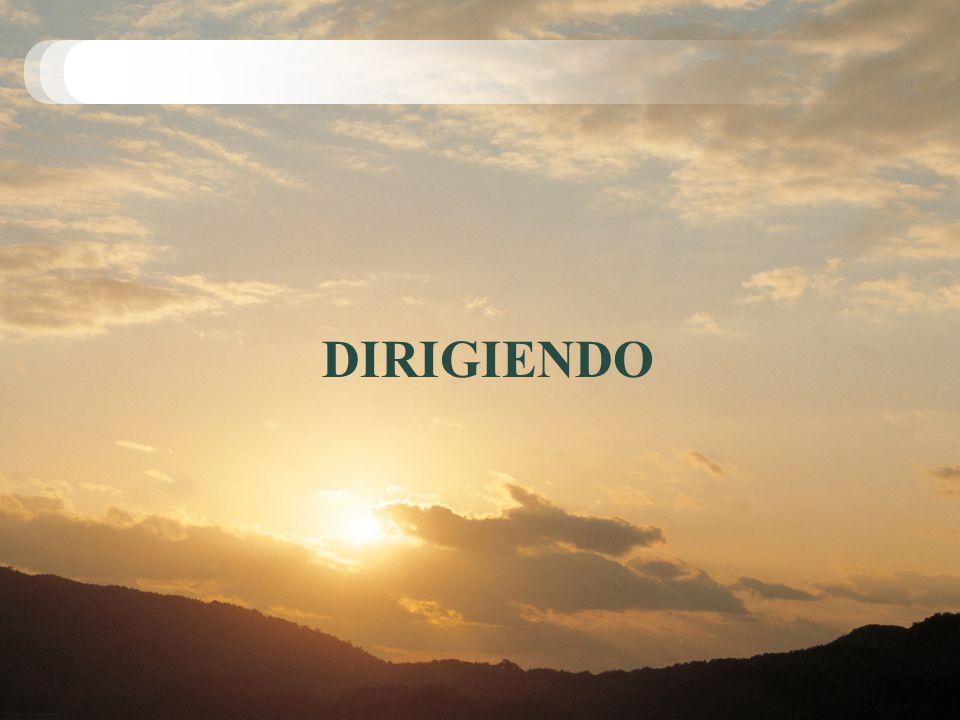 DIRIGIENDO