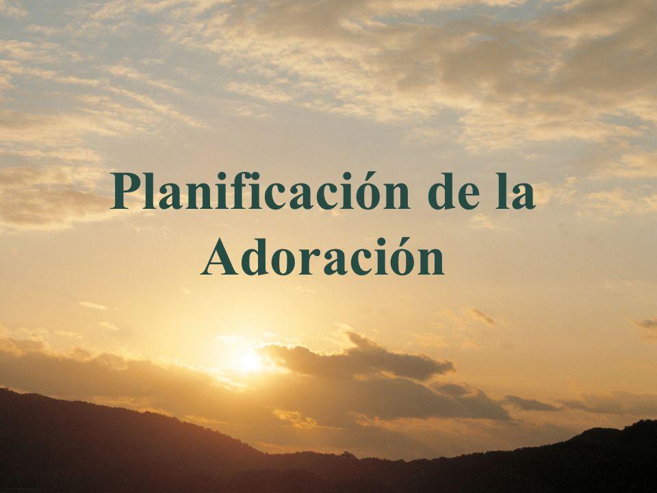 Planificación de la Adoración