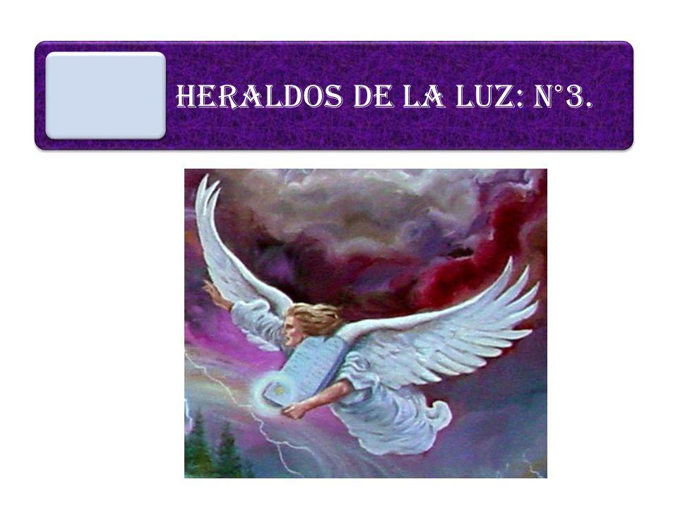 HERALDOS DE LA LUZ: N°3.