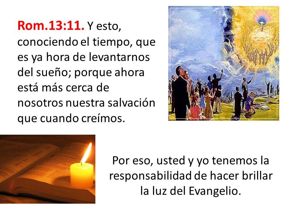 Rom.13:11.