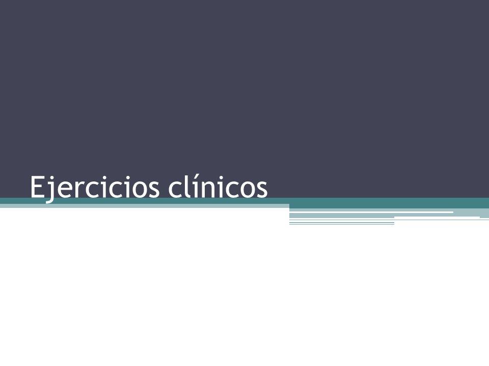 Ejercicios clínicos