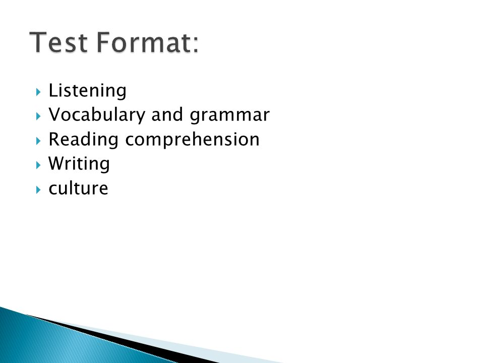 Listening Vocabulary and grammar Reading comprehension Writing culture