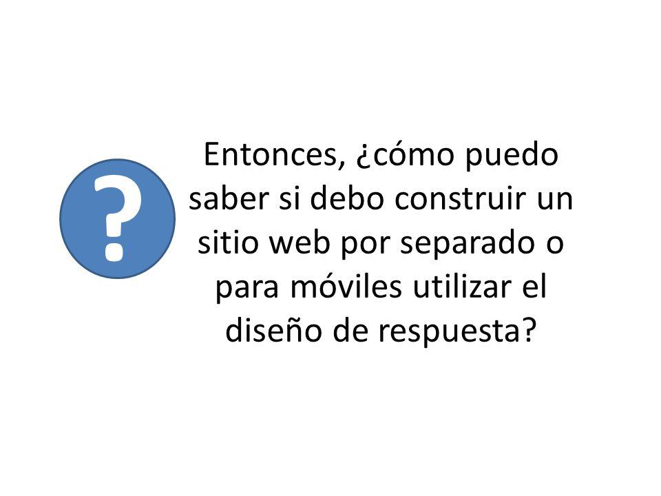 Sitio Independiente Responsive Design ¿Cuáles son las necesidades de tu negocio.