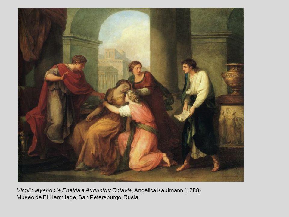 Virgilio leyendo la Eneida a Augusto y Octavia, Angelica Kaufmann (1788) Museo de El Hermitage, San Petersburgo, Rusia