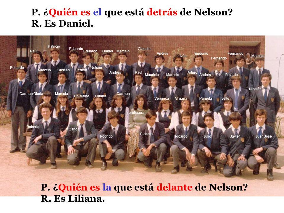 Fernando Marcelo Nicolás Juan JoséJulioRicardo Richard Rodrigo Carlos Roberto Eduardo MarceloFermín Nelson Raúl Liliana Andrés Iván VivianaIvettePamel