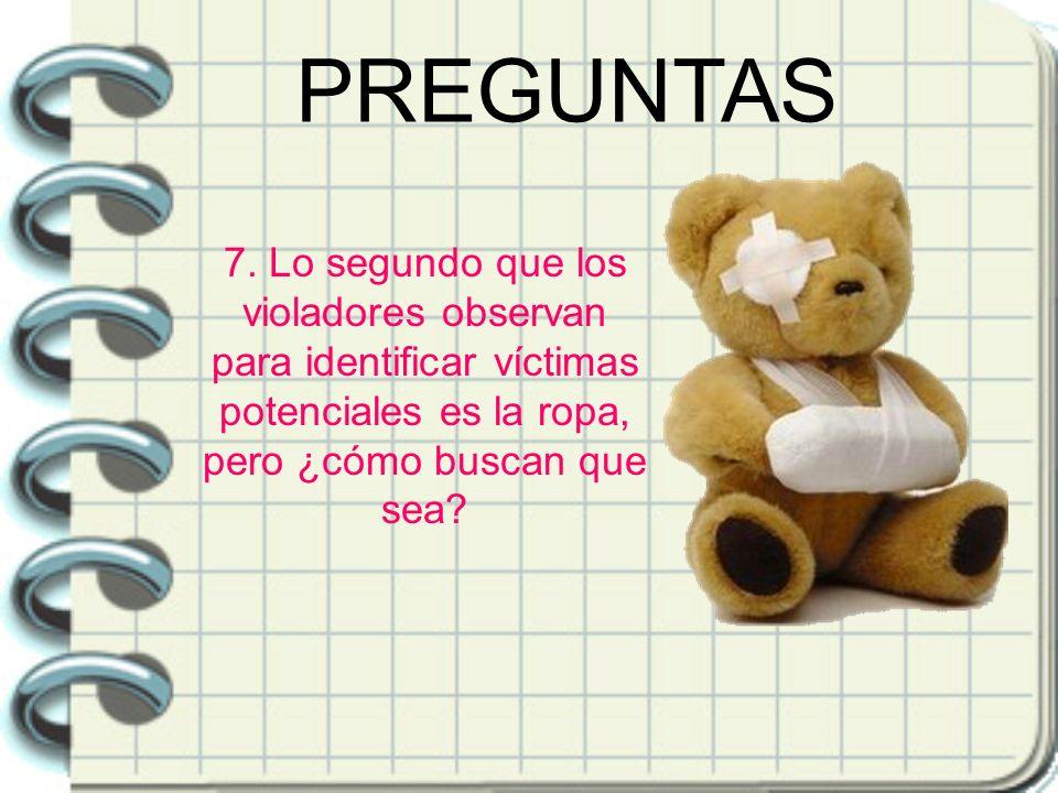 7. Lo segundo que los violadores observan para identificar víctimas potenciales es la ropa, pero ¿cómo buscan que sea?