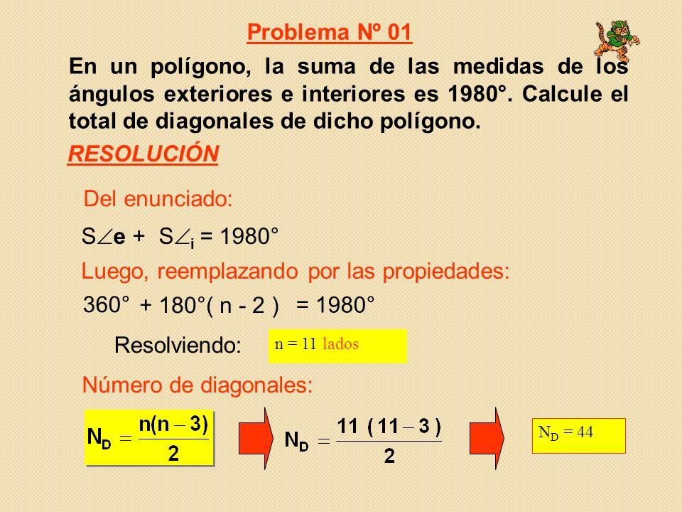 En un polígono, la suma de las medidas de los ángulos exteriores e interiores es 1980°. Calcule el total de diagonales de dicho polígono. 360° + 180°(