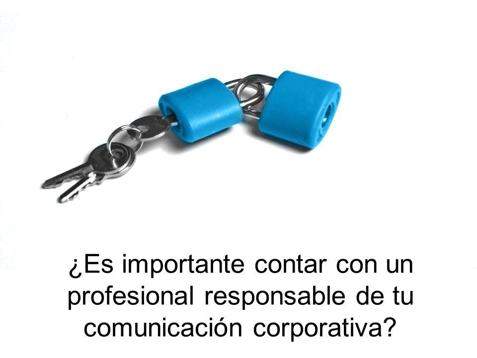 ¿Es importante contar con un profesional responsable de tu comunicación corporativa