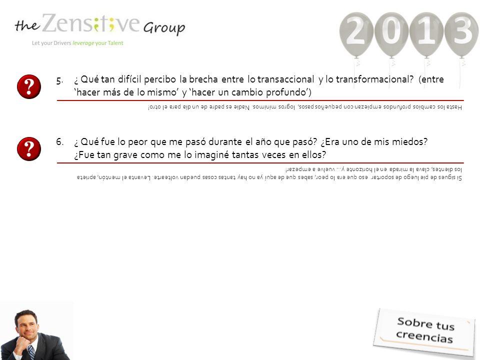 5.¿ Qué tan difícil percibo la brecha entre lo transaccional y lo transformacional.