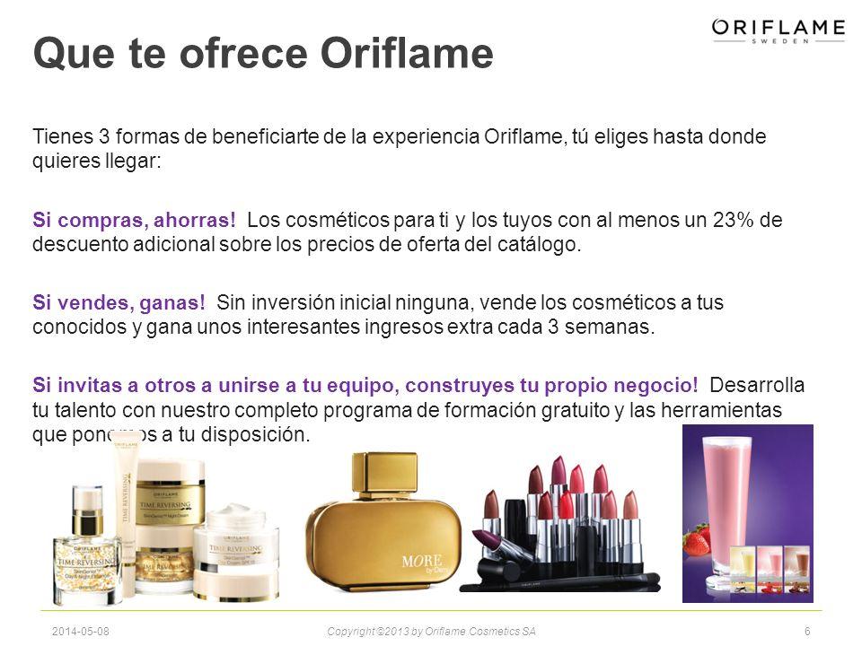 Que te ofrece Oriflame Tienes 3 formas de beneficiarte de la experiencia Oriflame, tú eliges hasta donde quieres llegar: Si compras, ahorras.